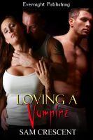 Sam Crescent - Loving a Vampire