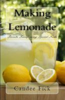 Cover for 'Making Lemonade: Parents Transforming Special Needs'