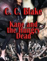 Cover for 'Kane and the Hungry Dead'