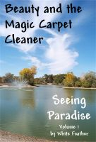Cover for 'Seeing Paradise, Volume 1: Beauty and the Magic Carpet Cleaner'