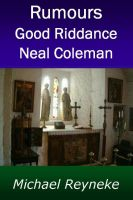 Cover for 'Rumours - Good Riddance Neal Coleman'
