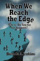 Cover for 'When We Reach the Edge, Where Do We Go For Support?'