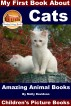 My First Book About Cats - Amazing Animal Books - Children's Picture Books by Molly Davidson