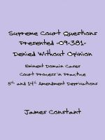 Cover for 'Supreme Court Questions Presented 09-381– Denied Without Opinion'