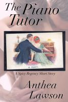The Piano Tutor - A Spicy Regency Short Story cover