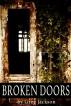 Broken Doors by Greg Jackson