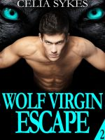 Cover for 'Wolf Virgin Escape, an Erotic M/F Werewolf Romance'