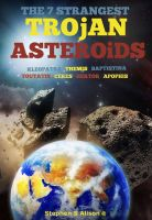 The 7 Strangest Trojan Asteroids cover