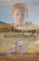 Cover for 'Nursing Second Chances (Honey Creek Romance)'