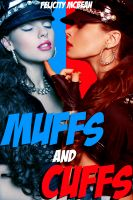 Cover for 'Muffs and Cuffs (BDSM Police Erotica)'
