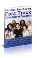 Cover for 'Identity: The Key to Fast Track Your Career Success'
