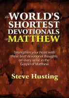Cover for 'The World's Shortest Devotionals on Matthew'