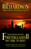 Cover for 'Foreverglades II: No Time To Rest'