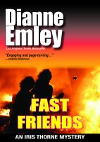 Cover for 'Fast Friends (Iris Thorne Mysteries Book 3)'