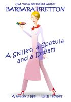 Cover for 'A Skillet, a Spatula, and a Dream'