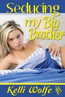 Cover for 'Seducing My Big Brother'