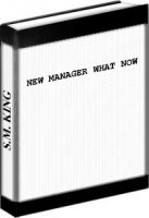 Cover for 'NEW MANAGER: WHAT NOW'