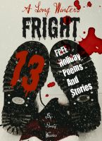 Cover for 'A Long Winter's Fright: 13 FREE YA Holiday Poems & Stories'