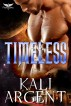 Timeless by Kali Argent