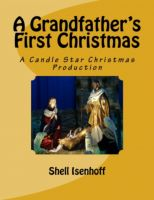 Cover for 'A Grandfather's First Christmas'