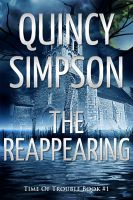 Cover for 'The Reappearing: Time of Trouble Book #1'