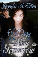 Cover for 'The First Day of the New Tomorrow'
