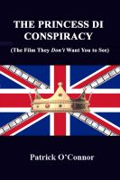 Cover for 'The Princess Di Conspiracy (The Film They Don't Want You To See)'
