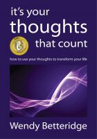 Cover for 'It's Your Thoughts That Count: How to Use Your Thoughts to Transform Your Life'
