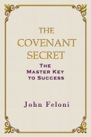 Cover for 'The Covenant Secret: The Master Key to Success'