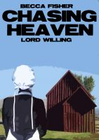 Cover for 'Chasing Heaven: Lord Willing (Amish Romance)'
