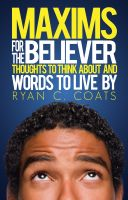 Cover for 'Maxims For The Believer'