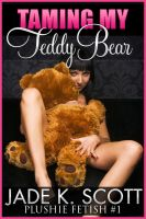 Cover for 'Taming My Teddy Bear - An Erotic Story'