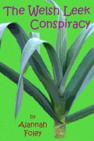 Cover for 'The Welsh Leek Conspiracy'