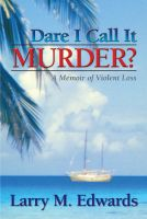 Cover for 'Dare I Call It Murder?'