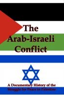 Cover for 'The Arab-Israeli Conflict: A Documentary History of the Struggle for Peace in Palestine'