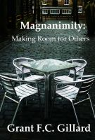 Cover for 'Magnanimity: Making Room for Others'