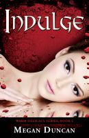 Cover for 'Indulge, Warm Delicacy Series, Book 2'