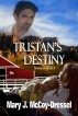 Tristan's Destiny, Bonus Book #1.5 by Mary J. McCoy-Dressel