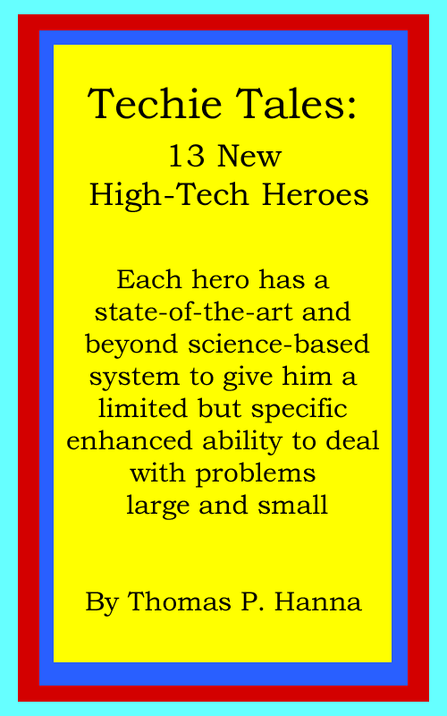 Techie Tales: 13 New High-Tech Heroes cover