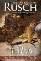 Cover for 'The Rival: The Third Book of the Fey'