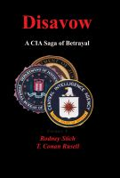 Cover for 'Disavow: A CIA Saga of Betrayal'