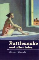 Cover for 'Rattlesnake and other tales'