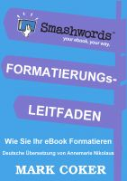 Cover for 'Der Smashwords Formatierungs- Leitfaden'