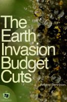 Cover for 'The Earth Invasion Budget Cuts'