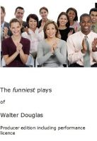 Cover for 'Funniest Plays of Walter Douglas producer edition'