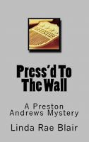 Cover for 'Press'd To The Wall'