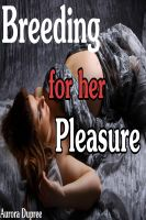 Cover for 'Breeding for her Pleasure (A Breeding Bundle)'