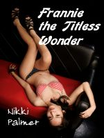 Cover for 'Frannie the Titless Wonder'