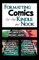 Cover for 'Formatting Comics for the Kindle and Nook: A Step-By-Step Guide to Images and Ebooks'