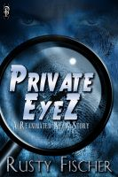 Cover for 'Private EyeZ'